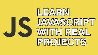 JavaScript Tutorial & JavaScript Projects