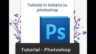 Tutorial Italiano Grafica Per  Sito Web E Sezioni Photoshop