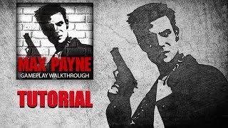 Max Payne: Gameplay Walkthrough | Tutorial