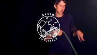CLYW Cabin Tutorial - Brazilian Whip Technique