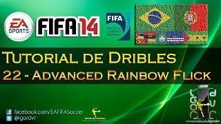 FIFA 14 - Tutorial De Dribles 22 - Advanced Rainbow Flick | PORTUGUÊS