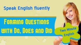 Forming Questions With Do, Does And Did - Advanced English Grammar Tutorial