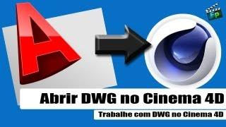 Abrir DWG No Cinema 4D -  Tutorial Cinema 4D / Português - F.P