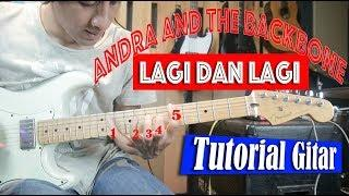 Andra And The Backbone LAGI DAN LAGI Full Tutorial Gitar