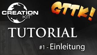 Skyrim Creation Kit - #1 Einleitung - Tutorial Guide | [FullHD] German/deutsch