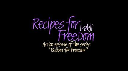 Recipes For Freedom - Irakli