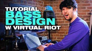 TUTORIAL - Bass Design w/ Virtual Riot