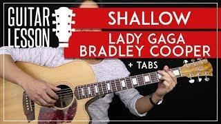 Shallow Guitar Tutorial - Lady Gaga Bradley Cooper Guitar Lesson