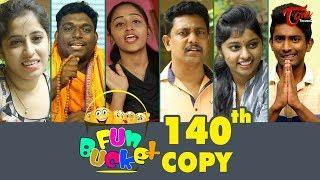 Fun Bucket | 140th Episode | Funny Videos | Telugu Comedy Web Series | By Sai Teja - TeluguOne