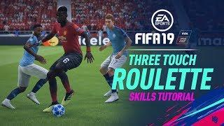 FIFA 19 Skills Tutorial | Three Touch Roulette