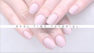 REAL TIME NAIL TUTORIAL | BASIC GEL APPLICATION USING BUTTERCREAM | MATTE GEL NAILS