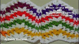 Stitch of the Week #82 Ripple Post Stitch  Crochet Tutorial