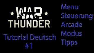 War Thunder - Tutorial Deutsch 1