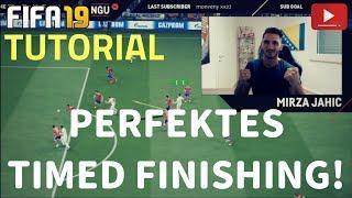 PERFEKTES TIMED FINISHING - TUTORIAL | SO TRAINIERT IHR DIE NEUEN ABSCHLÜSSE! | FIFA 19