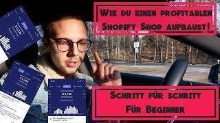 Shopify Tutorial für Beginner | Wie du 2019 einen profitablen Shop aufbaust!