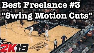 NBA 2K18 Tips: Best 2K18 Freelance Offense Tutorial 2K18 Swing Motion Cuts Money Plays