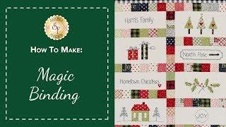 How to Make Magic Binding - A Closer Look | Shabby Fabrics Quilting Tutorial