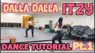 """ITZY """"달라달라(DALLA DALLA)"""" Dance Tutorial Pt.1"""
