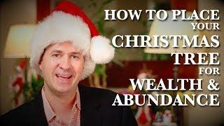 Feng Shui Placement Of Your Christmas Tree For More Wealth&Abundance
