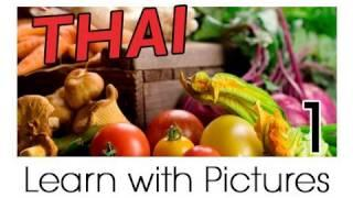Learn Thai With Pictures - Get Your Vegetables!