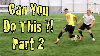 CAN YOU DO THIS?! Learn FOUR Amazing Football Matchplay Skills! Tutorial PART 2