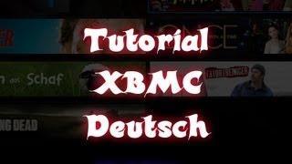 Tutorial [Multimedia-Center Mit XBMC]  -Komplett Deutsch - (alle 10 Teile)