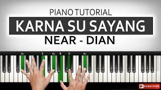 Tutorial Piano KARNA SU SAYANG - Near ft. Dian | Belajar Piano Keyboard