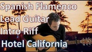Eagles - Hotel California - Spanish Guitar - Flamenco Guitar - Eagles Solo Tutorial