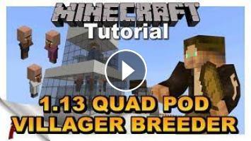 ✅ Minecraft 1 13 Quad Pod Infinite Villager Breeder Tutorial Update