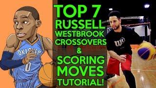 How To: 7 BEST Russell Westbrook CROSSOVERS & BASKETBALL MOVES TUTORIAL!