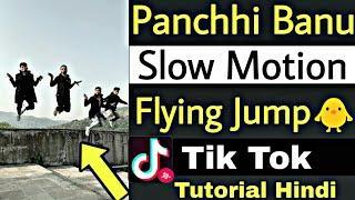 Panchi Banu Slow Motion Flying Jump Challenge Tik Tok Musically Tutorial Hindi