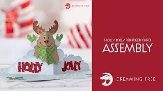 SVG File - Holly Jolly Reindeer Card - Assembly Tutorial
