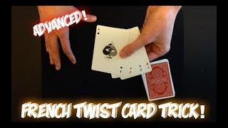 French Twist: ADVANCED Twisting The Aces Card Trick! Performance And Tutorial