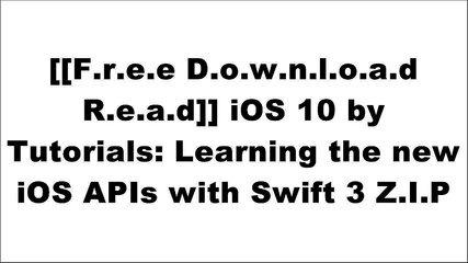 [jrmdK.FREE DOWNLOAD READ] iOS 10 by Tutorials: Learning the new iOS APIs with Swift 3 by raywenderl