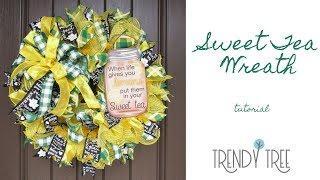 Sweet Tea Wreath Tutorial