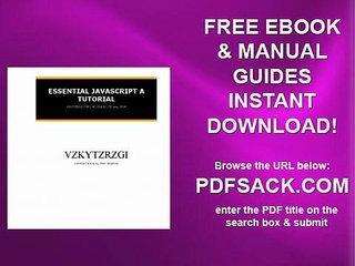 Essential Javascript A Tutorial