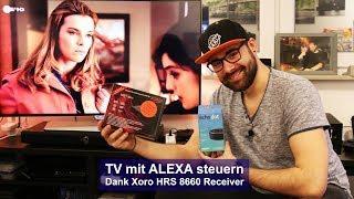 [TV mit ALEXA steuern] dank Xoro HRS 8660 [Tutorial] [HD]