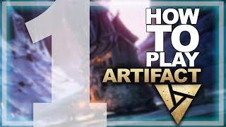 ARTIFACT LAUNCH - How to Play Tutorial #1 + Tips from Savjz