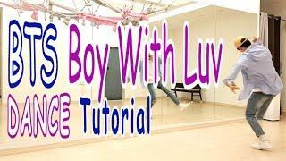 [Dance Tutorial] BTS - Boy With Luv (Count + Mirrored) 안무배우기