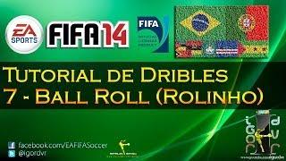 FIFA 14 - Tutorial De Dribles 7 - Ball Roll (Rolinho/Penteada) | PORTUGUÊS
