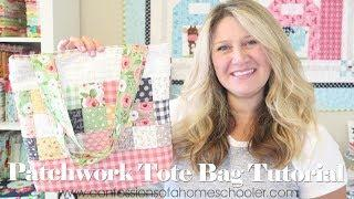 Quilted Patchwork Tote Bag Tutorial