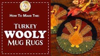 How to Make Turkey Wooly Mug Rugs | A Shabby Fabrics Sewing Tutorial