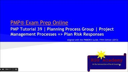 PMP® Exam Prep Online, PMP Tutorial 39 | Planning Process Group | Plan Risk Responses | Strategies F