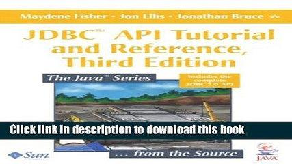 Ebook JDBCÂ¿ API Tutorial and Reference (3rd Edition) Free Online