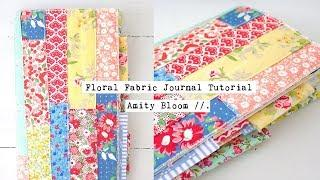 Floral Fabric Journal // TUTORIAL & GIVEAWAY