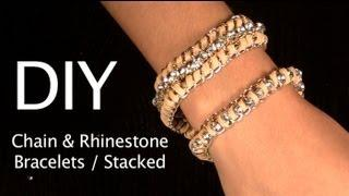 DIY Bracelet Chain & Rhinestone Bracelet {2 Styles} Stackable Arm Candy