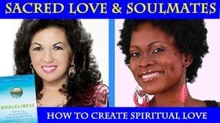 Spirituality Of Relationships&Finding Your Soulmate: Sacred Love Class With Carmen Harra