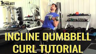 Incline Dumbbell Curl Tutorial For Sleeve Busting Arms