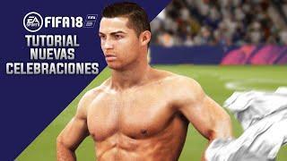 TODAS LAS NUEVAS CELEBRACIONES DE FIFA 18 | TUTORIAL FIFA 18
