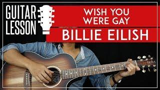 Wish You Were Gay Tutorial - Billie Eilish Guitar Lesson